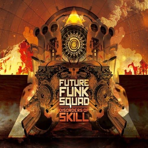 Download Future Funk Squad - Disorders Of Skill mp3