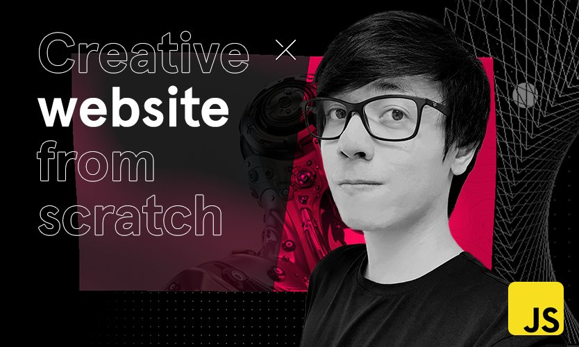 [VIP] Awwwards - Building an immersive creative website from scratch without frameworks