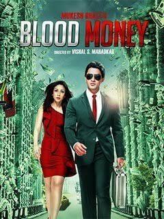Download Blood Money 2012 Hindi Movie 480p 350MB | 720p HDRip 800MB Download