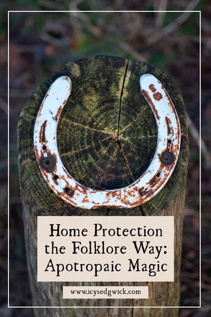 Home protection now involves tech, but in earlier times, people resorted to magical means. Click here to learn more about their methods...