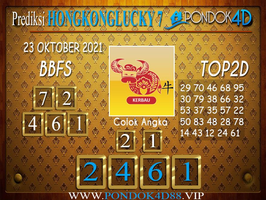 Prediksi Togel HONGKONG LUCKY7 PONDOK4D 23 OKTOBER 2021