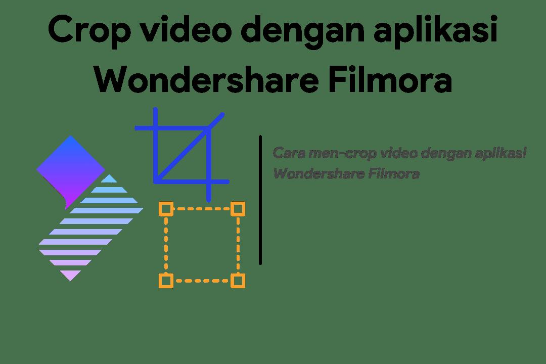 cara crop video wondershare filmora