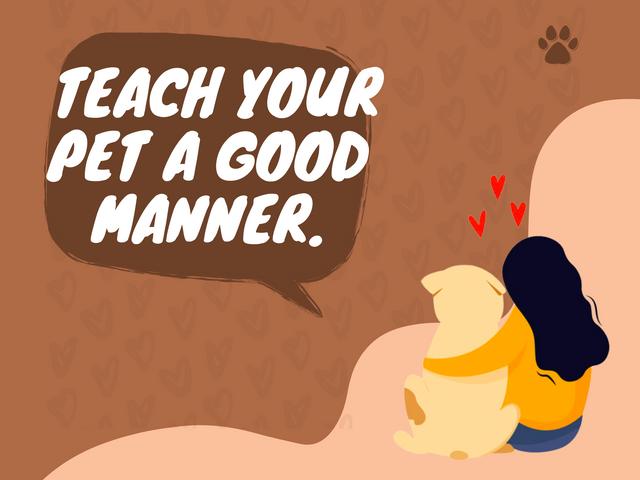 TEACH-YOUR-PET-A-GOOD-MANNER