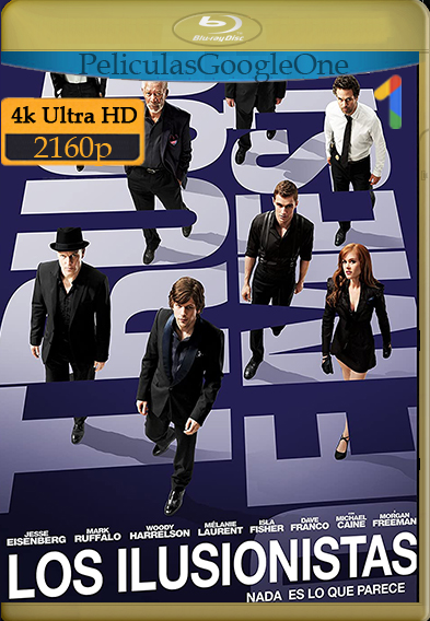 Los Ilusionistas (Now You See Me) (2013) [4K UHD [HDR]] [Latino-Inglés] [GoogleDrive] – Wolf Levine
