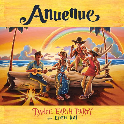 [Single] DANCE EARTH PARTY – Anuenue
