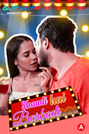 Shaadi Hui Baarbadi (2021) S01E03 Hindi GupChup Web Series 720p Watch Online