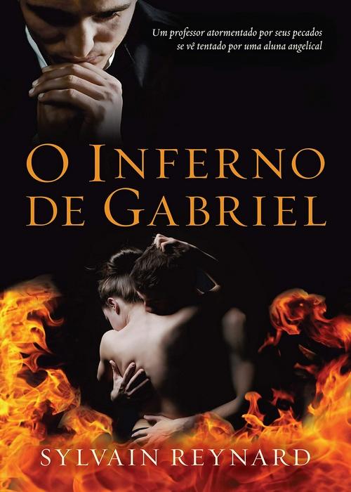 Resenha #223 O Inferno de Gabriel – Sylvian Reynard @EditoraArqueiro