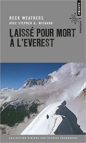 Laissé pour mort à l'Everest - Beck Weathers