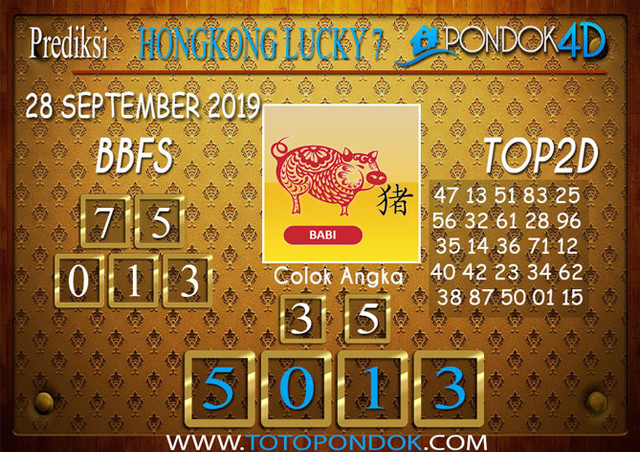 Prediksi Togel HONGKONG LUCKY 7 PONDOK4D 28 SEPTEMBER 2019