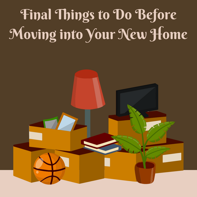 Final-Things-to-Do-Before-Moving-into-Your-New-Home