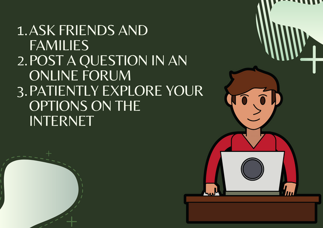 Ask-friends-and-families-Post-a-question-in-an-online-forum-Patiently-explore-your-options-on-the-in