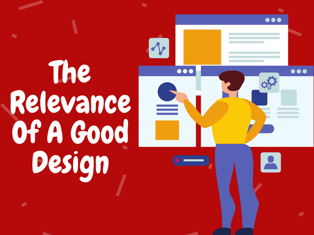 The-Relevance-Of-A-Good-Design