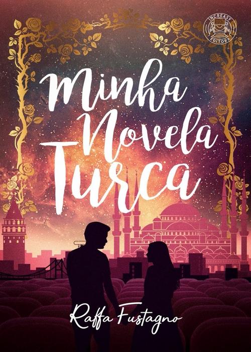 Resenha #330 Minha Novela Turca @raffafust