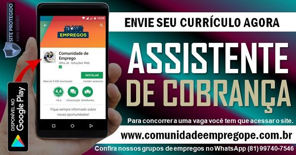 ASSISTENTE DE COBRANÇA COM SALÁRIO DE R$ 1200,00 PARA PESSOA COM DEFICIÊNCIA
