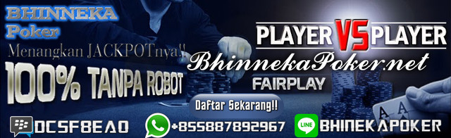 BhinnekaPoker.com | Agen Poker Online Terbaik dan Terpercaya New-2