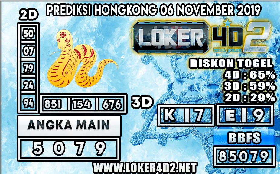 PREDIKSI TOGEL HONGKONG POOLS LOKER4D2 06 NOVEMBER 2019