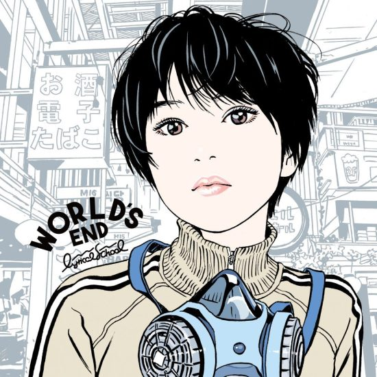 [Album] lyrical school – WORLD'S END