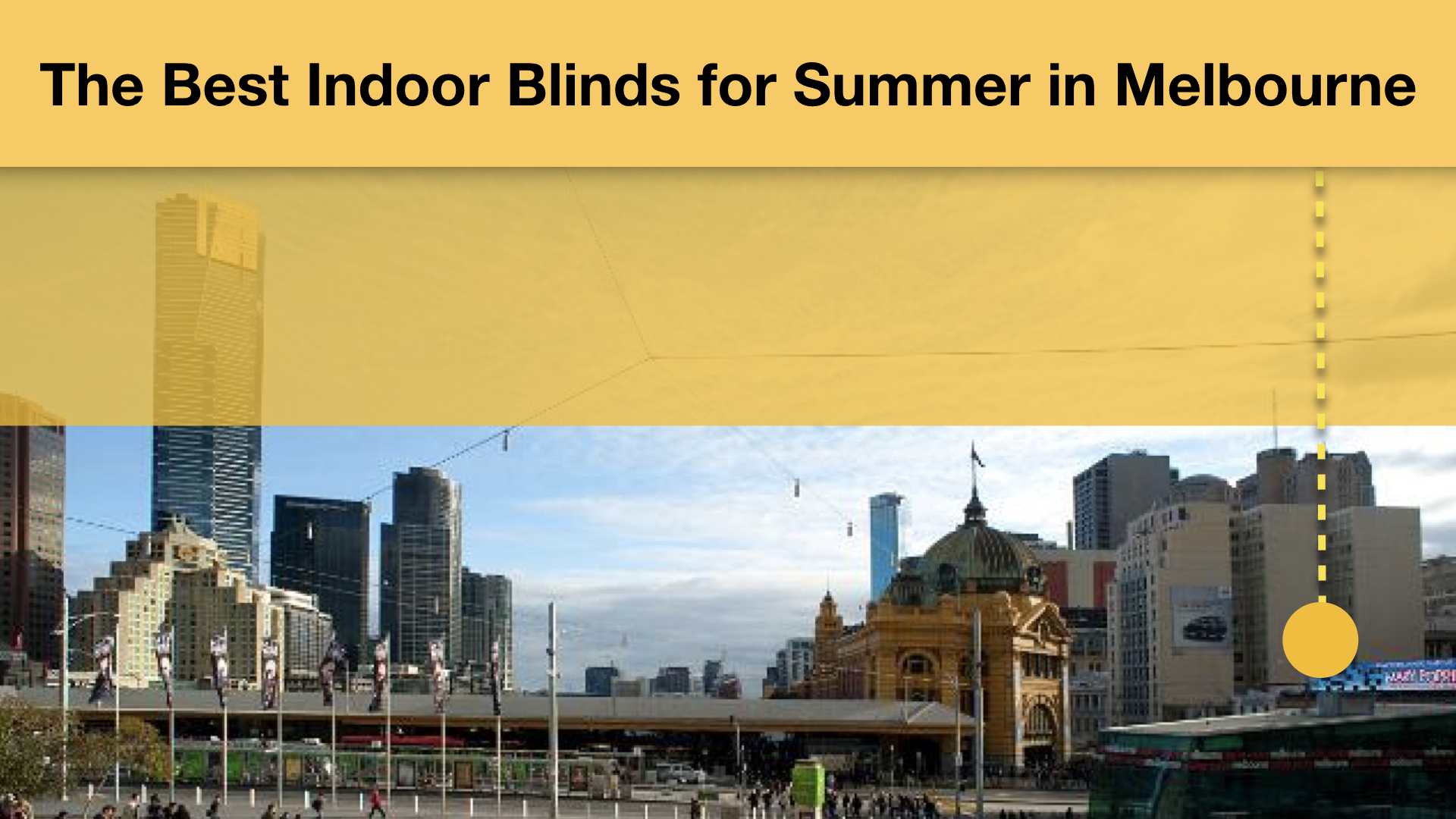 the best Indoor Blinds for Summer in Melbourne