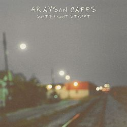 Grayson Capps - South Front Street (2020)