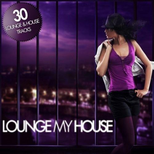 VA - Lounge My House (2021)