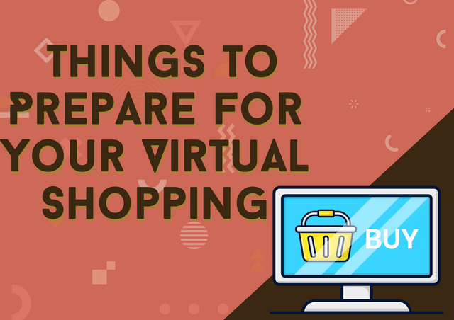 Things-to-Prepare-for-Your-Virtual-Shopping