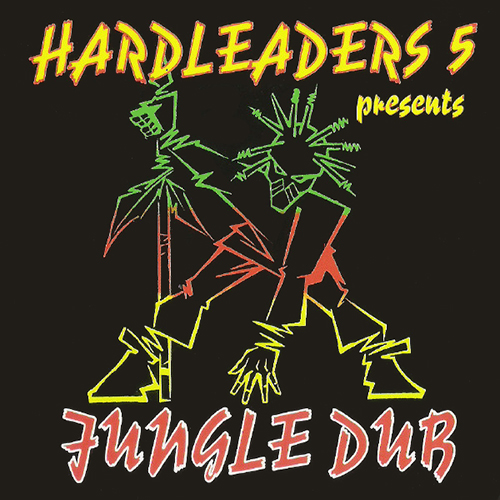 VA - Hardleaders 5 Presents Jungle Dub 1994