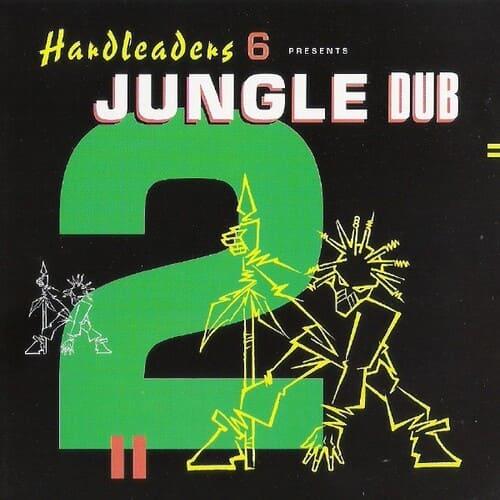 Download VA - Hardleaders 6 Presents Jungle Dub 2 mp3