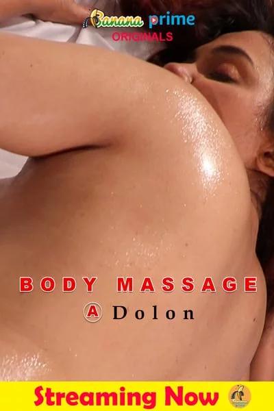 Body-Massage-Dolon-2020-Hindi-Short-Film-720p-Banana-Prime-Originals-720p-Watch-Online