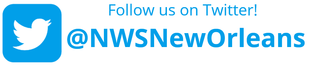 Follow us on Twitter! @NWSNewOrleans