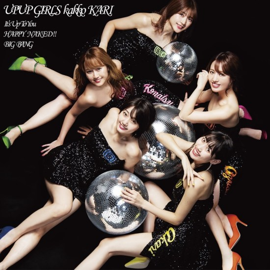 [Single] Up Up Girls (Kari) – It's Up To You / HAPPY NAKED!!/ BIG BANG