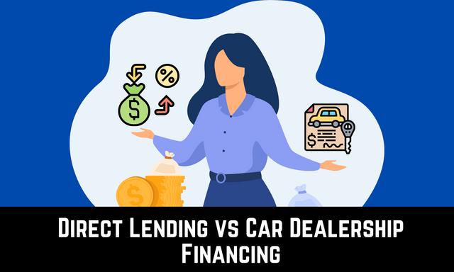 Direct-Lending-vs-Car-Dealership-Financing