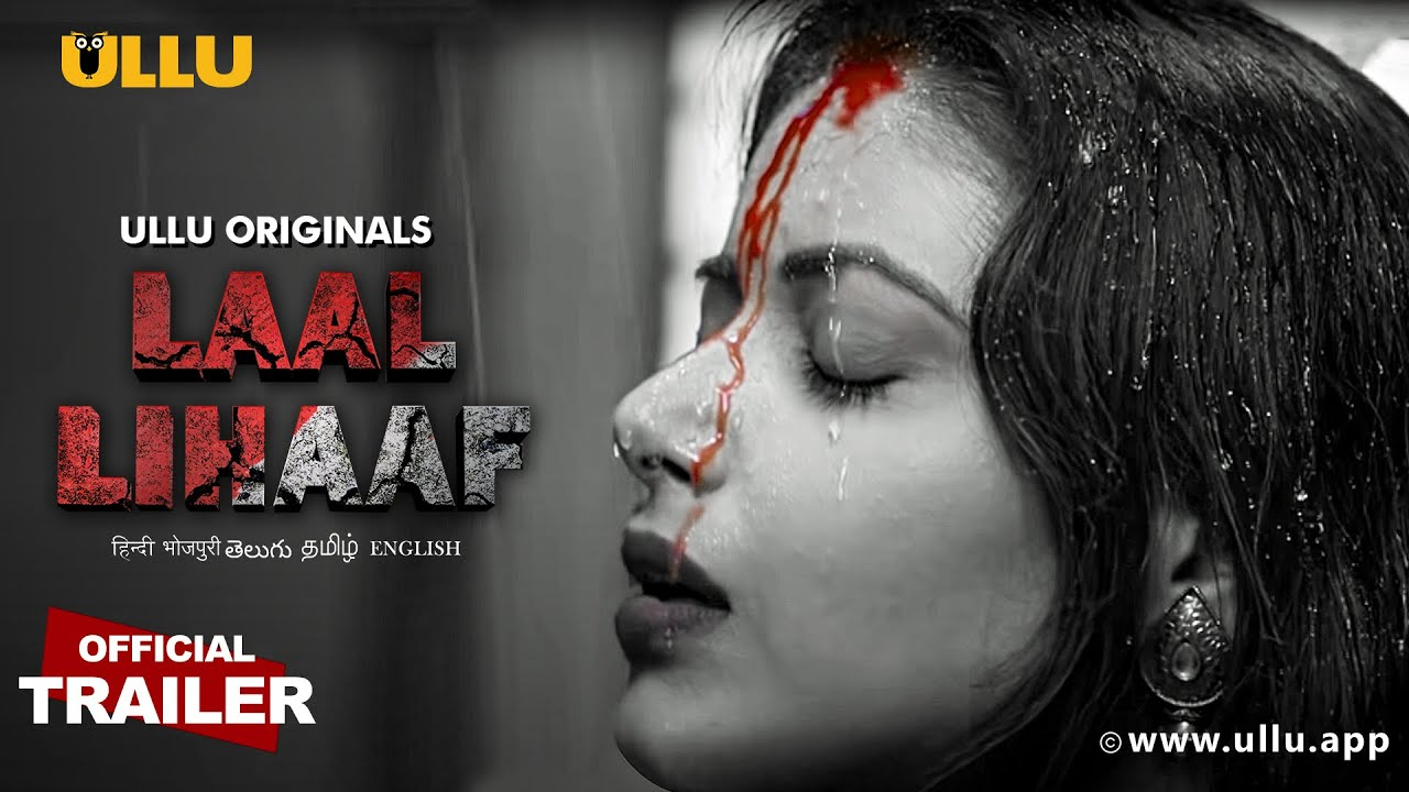 Laal Lihaaf (2021) Ullu Originals Official Trailer 1080p HDRip 50MB Dwonload