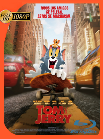 Tom y Jerry (2021) BDRip [1080p] Latino [GoogleDrive]