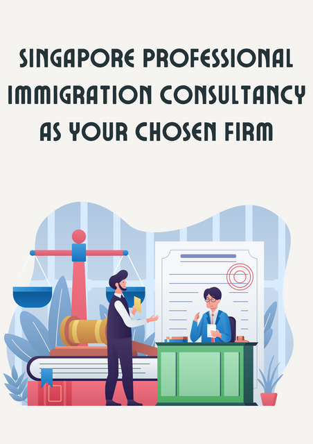 Singapore-Professional-Immigration-Consultancy-as-Your-Chosen-Firm