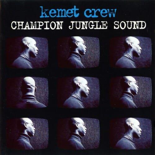 Download VA - Kemet Crew: Champion Jungle Sound mp3