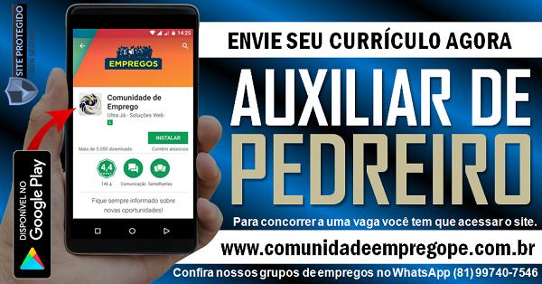 AUXILIAR DE PEDREIRO COM SALÁRIO R$ 1179,20 PARA EMPRESA DE TERCEIRIZAÇÃO