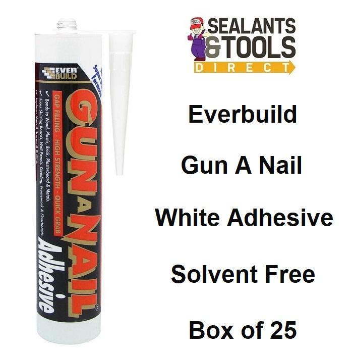 Everbuild Gun A Nail Solvent Free Grab Adhesive Box of 25