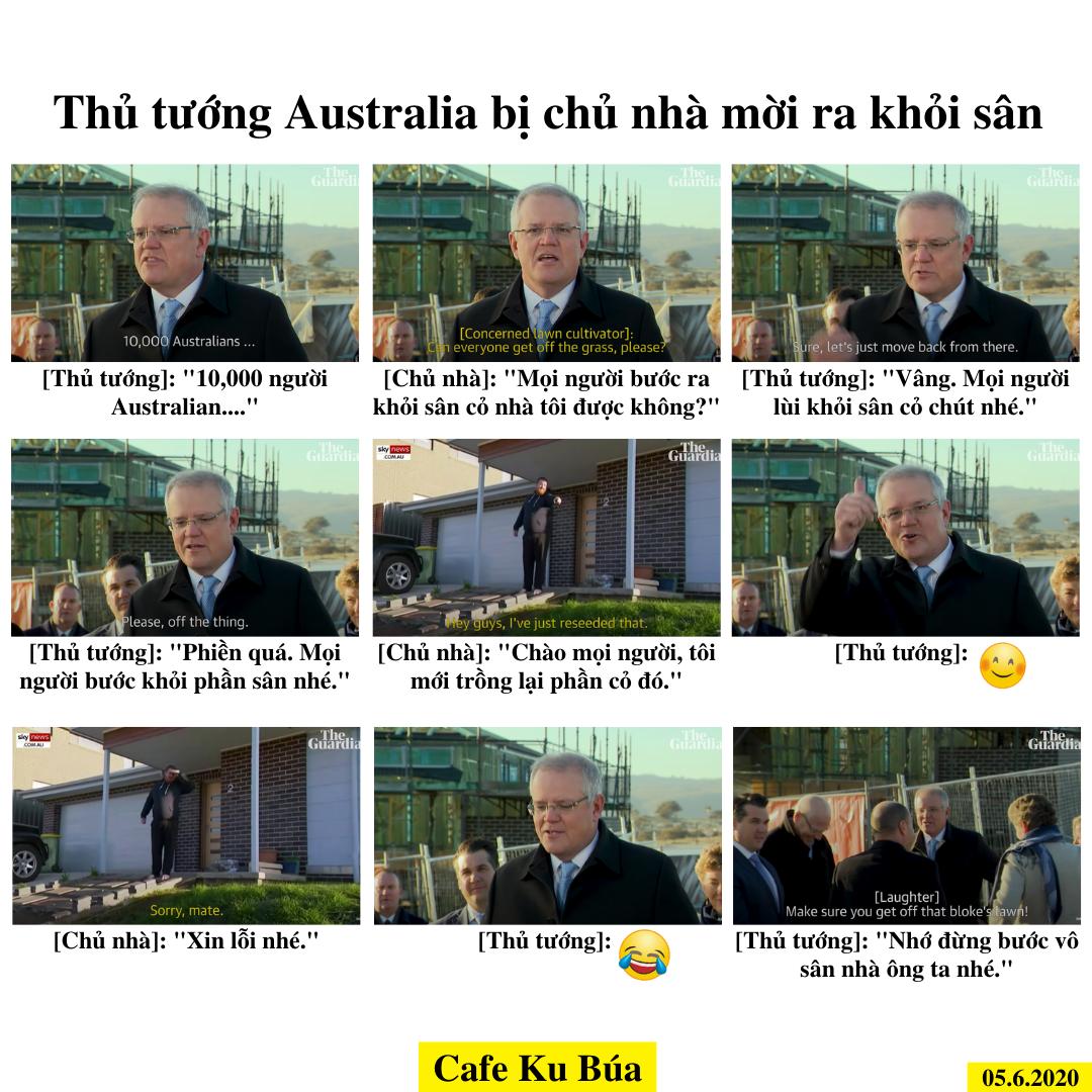 THỦ TƯỚNG AUSTRALIA BỊ CHỦ NHÀ MỜI RA KHỎI SÂN