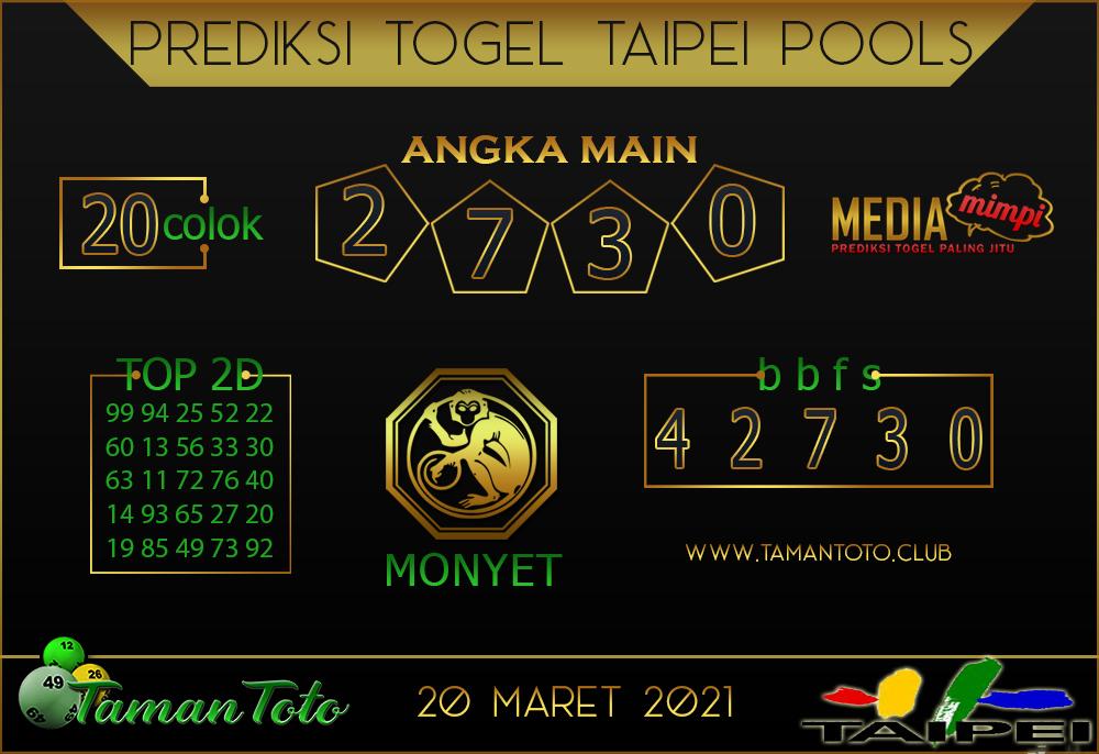 Prediksi Togel TAIPEI TAMAN TOTO 20 MARET 2021
