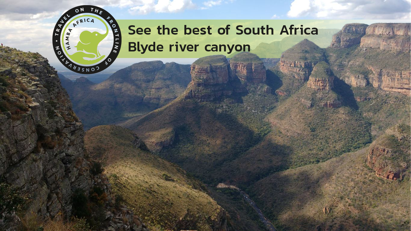 Blyde river canyon, largest green canyon in the world!
