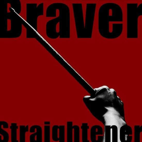 [Single] STRAIGHTENER – Braver