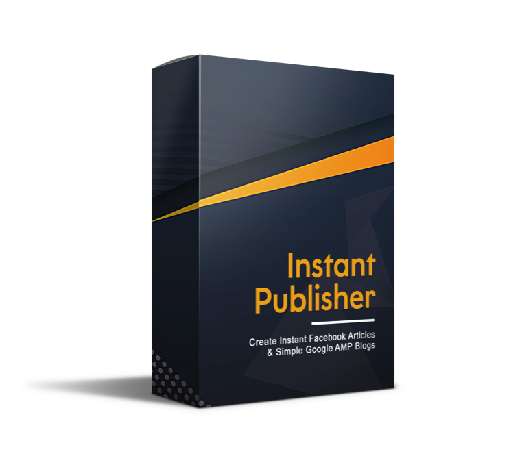 Instant Publisher (Create Instant Facebook Articles & Simple Google AMP Blogs)