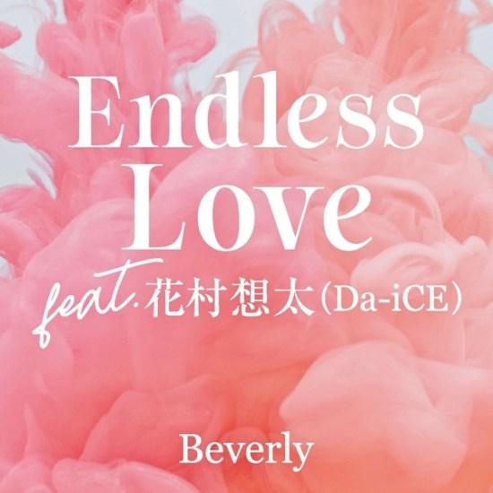 [Single] Beverly – Endless Love feat.Sota Hanamura (Da-iCE)