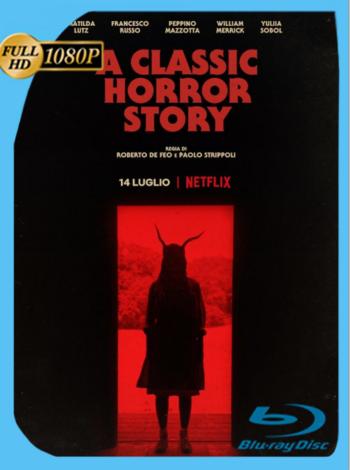 La Clásica Historia de Terror (2021) NF WEB-DL [1080p] Latino [GoogleDrive]