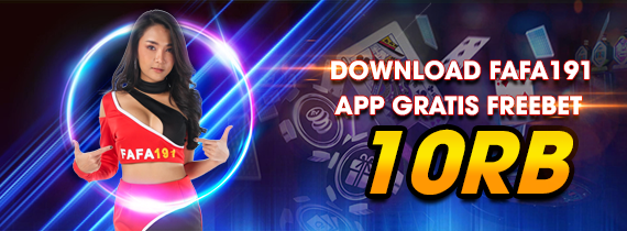 DOWNLOAD FAFA191 APP GRATIS FREEBET 10RB
