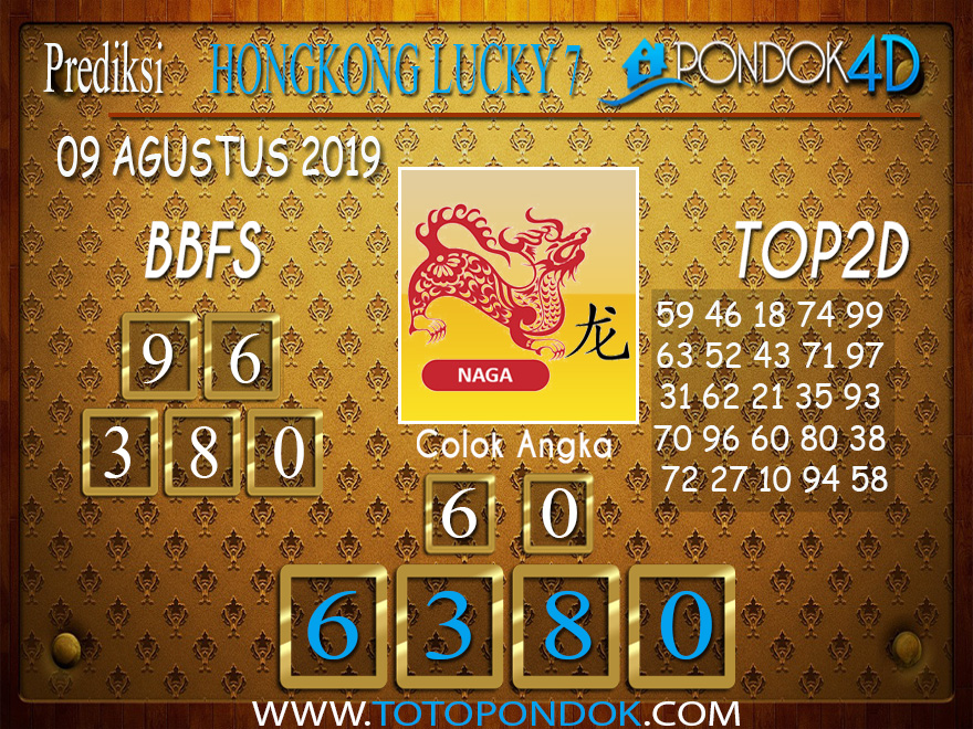 Prediksi Togel HONGKONG LUCKY 7 PONDOK4D 09 AGUSTUS 2019