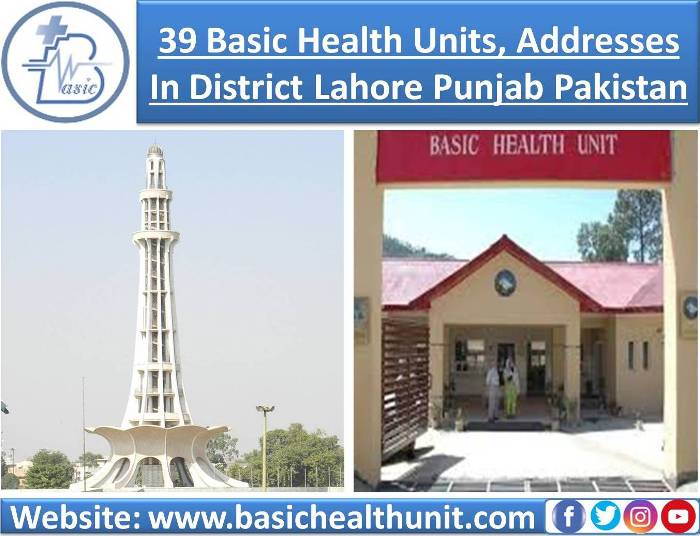 39 Basic Health Units And Address In District Lahore (Punjab) Pakistan