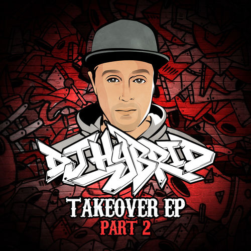 DJ Hybrid - Takeover Part 2 2019