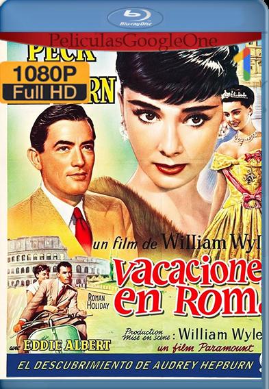 Roman Holiday (1953) HD [1080p] Latino [GoogleDrive] | Omar |
