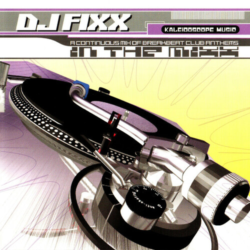 DJ Fixx - In The Mixx 2001